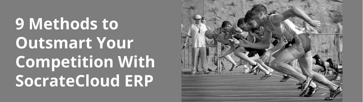 9 Methods to Outsmart Your Competition With SocrateCloud ERP