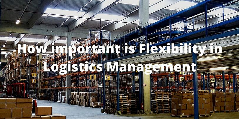 flexibility in logistics management