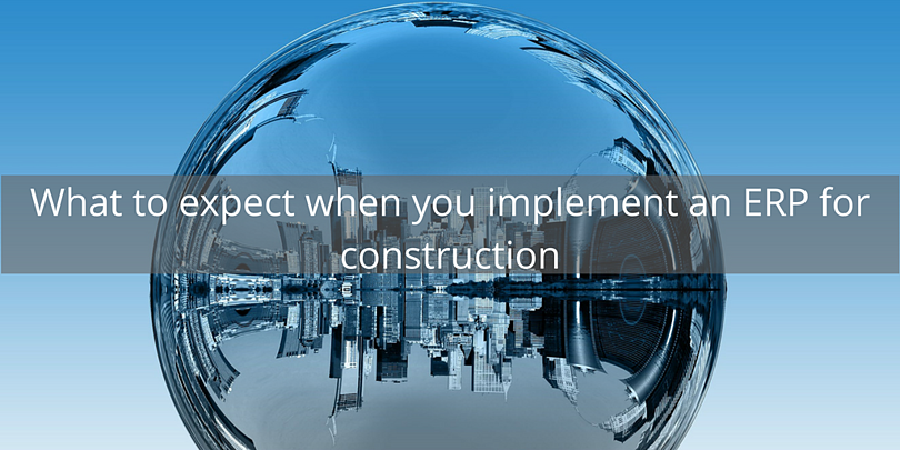 What to expect when you implement an ERP for construction.png