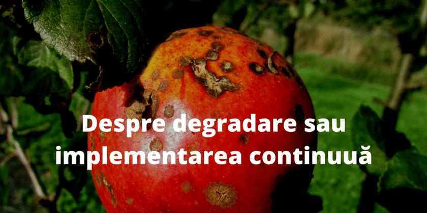 Despre_degradare_sau_implementarea_continuua-1.png